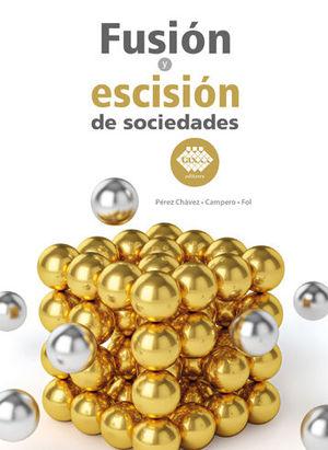 FUSIÓN Y ESCISIÓN DE SOCIEDADES (2020)