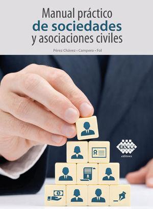 MANUAL PRÁCTICO DE SOCIEDADES Y ASOCIACIONES CIVILES