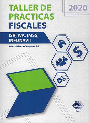 TALLER DE PRÁCTICAS FISCALES