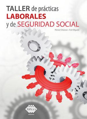 TALLER DE PRÁCTICAS LABORALES Y DE SEGURIDAD SOCIAL (2020)