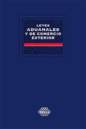 LEYES ADUANALES Y DE COMERCIO EXTERIOR - ACADEMICA - 2020