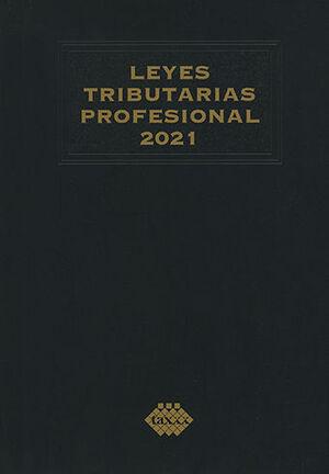 LEYES TRIBUTARIAS PROFESIONAL 2021