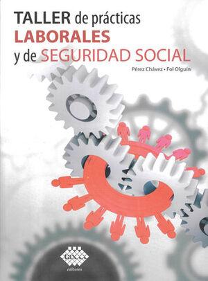 TALLER DE PRÁCTICAS LABORALES Y DE SEGURIDAD SOCIAL (2021)