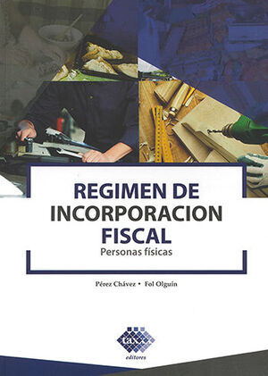 RÉGIMEN DE INCORPORACIÓN FISCAL (2021)
