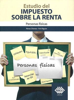 ESTUDIO DEL IMPUESTO SOBRE LA RENTA - PERSONAS FÍSICAS - (2021)
