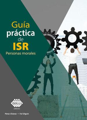GUÍA PRACTICA DE ISR - PERSONAS MORALES - (2021)