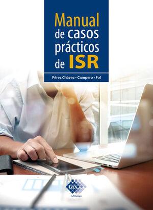 MANUAL DE CASOS PRÁCTICOS DE ISR (2021)