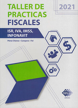 TALLER DE PRÁCTICAS FISCALES (2021)