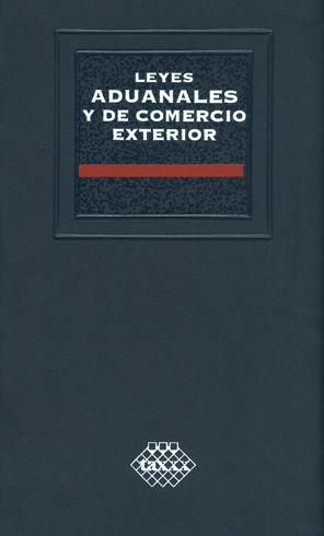 LEYES ADUANALES Y DE COMERCIO EXTERIOR - ACADEMICA - 2021