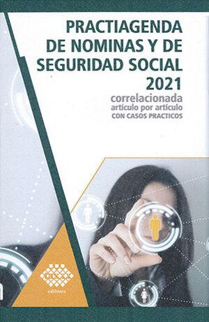PRACTIAGENDA DE NÓMINAS Y DE SEGURIDAD SOCIAL 2021