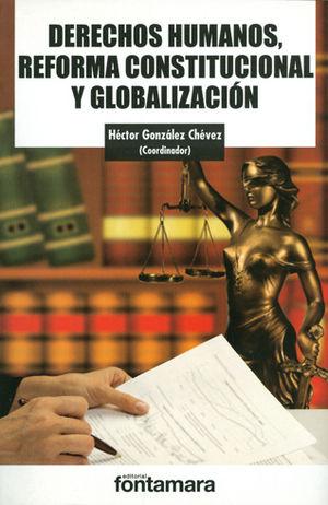 DERECHOS HUMANOS REFORMA CONSTITUCIONAL Y GLOBALIZACIÓN