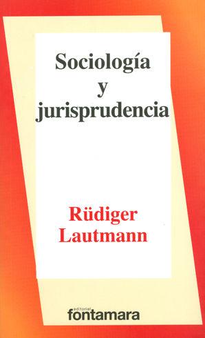 SOCIOLOGÍA Y JURISPRUDENCIA