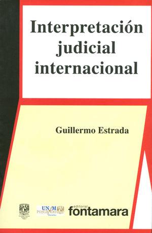 INTERPRETACIÓN JUDICIAL INTERNACIONAL