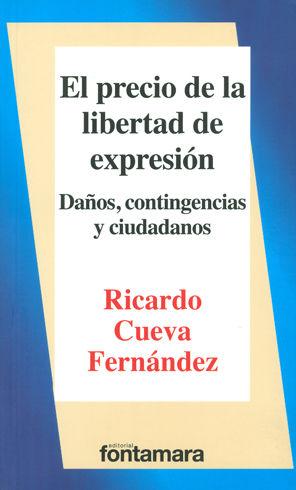 PRECIO DE LA LIBERTAD DE EXPRESIÓN, LA