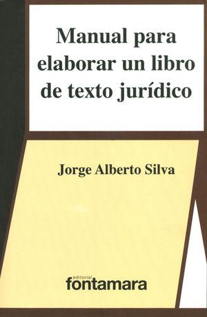 MANUAL PARA ELABORAR UN LIBRO DE TEXTO JURÍDICO