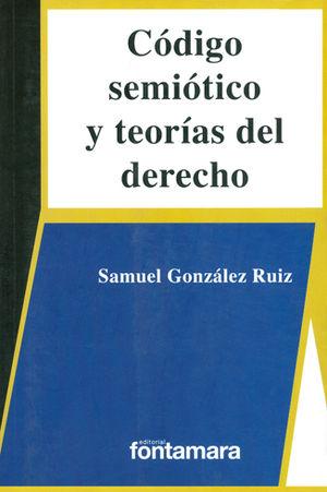 CÓDIGO SEMIÓTICO Y TEORÍAS DEL DERECHO