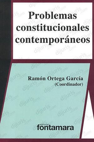 PROBLEMAS CONSTITUCIONALES CONTEMPORÁNEOS