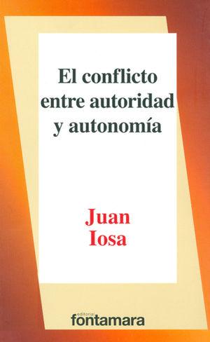 CONFLICTO ENTRE AUTORIDAD Y AUTONOMÍA, EL