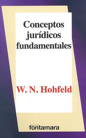 CONCEPTOS JURÍDICOS FUNDAMENTALES - 6ª ED. 2017