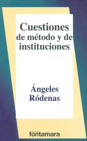 CUESTIONES DE MÉTODO Y DE INSTITUCIONES