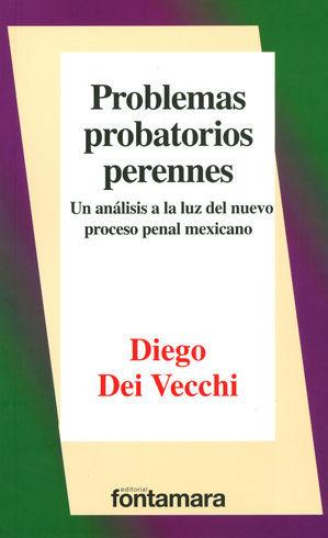 PROBLEMAS PROBATORIOS PERENNES