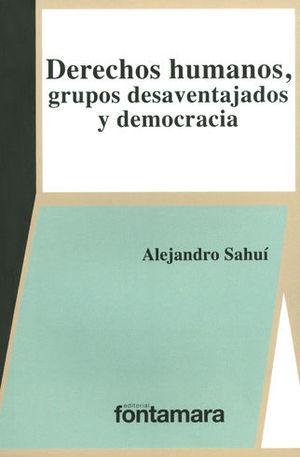 DERECHOS HUMANOS, GRUPOS DESAVENTAJADOS Y DEMOCRACIA