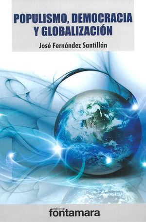 POPULISMO, DEMOCRACIA Y GLOBALIZACIÓN