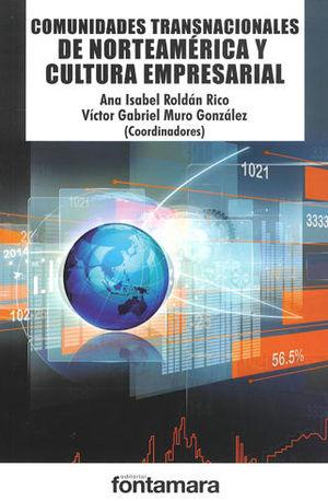 COMUNIDADES TRANSNACIONALES DE NORTEAMÉRICA Y CULTURA EMPRESARIAL