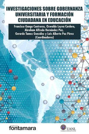 INVESTIGACIONES SOBRE GOBERNANZA UNIVERSITARIA Y FORMACIÓN CIUDADANA EN EDUCACIÓN