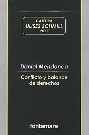 CONFLICTO Y BALANCE DE DERECHOS