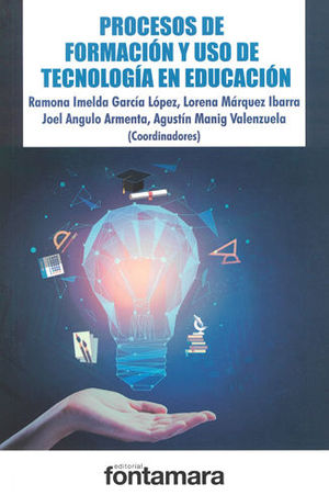 PROCESOS DE FORMACIÓN Y USO DE TECNOLOGÍA EN EDUCACIÓN