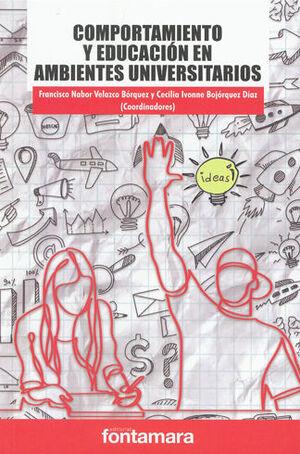 COMPORTAMIENTO Y EDUCACIÓN EN AMBIENTES UNIVERSITARIOS