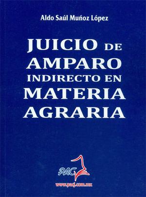 JUICIO DE AMPARO INDIRECTO EN MATERIA AGRARIA