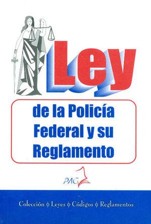 LEY DE LA POLITICA FEDERAL Y SU REGLAMENTO