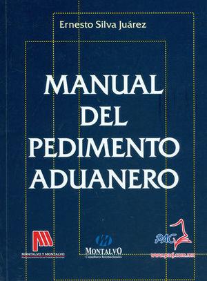 MANUAL DE PEDIMENTO ADUANERO