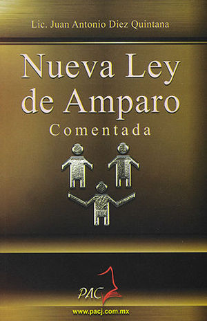 NUEVA LEY DE AMPARO COMENTADA