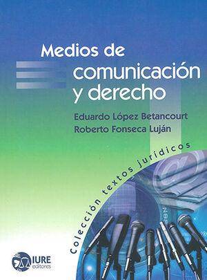 MEDIOS DE COMUNICACION Y DERECHO