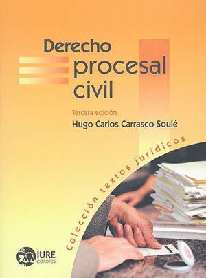 DERECHO PROCESAL CIVIL (TERCERA EDICIÓN)