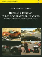 HUELLAS E INDICIOS EN LOS ACCIDENTES DE TRÁNSITO
