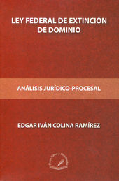 LEY FEDERAL DE EXTINCIÓN DE DOMINIO