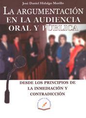 ARGUMENTACIÓN EN LA AUDIENCIA ORAL Y PÚBLICA, LA