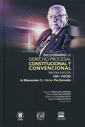 DICCIONARIO DE DERECHO PROCESAL, CONSTITUCIONAL Y CONVENCIONAL - 3ª ED. 2021 (DOS TOMOS)