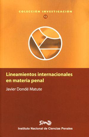 LINEAMIENTOS  INTERNACIONALES EN MATERIA PENAL