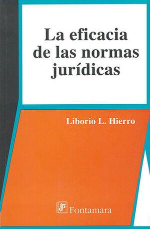 EFICACIA DE LAS NORMAS JURÍDICAS, LA