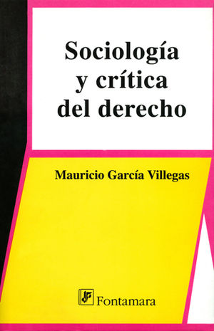 SOCIOLOGÍA Y CRÍTICA DEL DERECHO