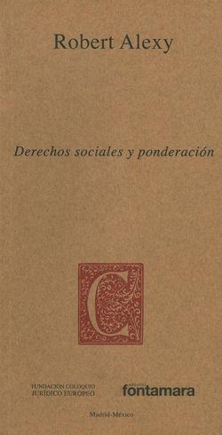 DERECHOS SOCIALES Y PONDERACIÓN - 2ª REIMPRESIÓN 2017