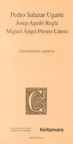 GARANTISMO ESPURIO