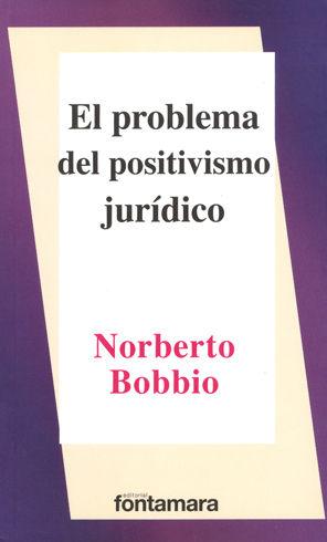 PROBLEMA DEL POSITIVISMO JURÍDICO, EL