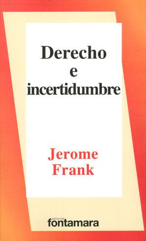 DERECHO E INCERTIDUMBRE - 4.ª ED.