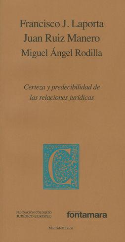 CERTEZA Y PREDECIBILIDAD DE LAS RELACIONES JURÍDICAS